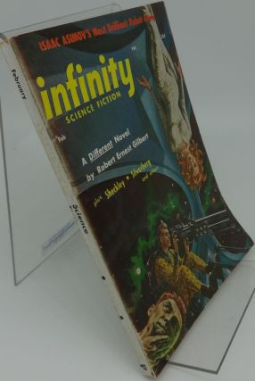 INFINITY SCIENCE FICTION February 1957 Vol. 2 No. 1. Isaac Asimov, Gilbert, Sheckley, Silverberg.