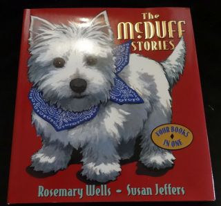 THE MCDUFF STORIES: FOUR BOOKS IN ONE. Rosemary Wells