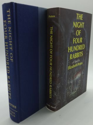 THE NIGHT OF FOUR HUNDRED RABBITS. Elizabeth Peters