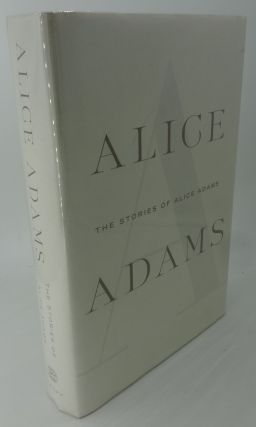 THE STORIES OF ALICE ADAMS. Alice Adams