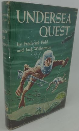 UNDERSEA QUEST. Frederick Pohl, Jack Williamson