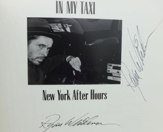 IN MY TAXI: NEW YORK AFTER HOURS (SIGNED). Ryan Weideman