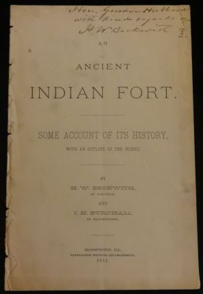 ANCIENT INDIAN FORT. Some Account of its History with an Outline of the Works.