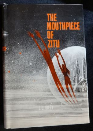 THE MOUTHPIECE OF ZITU. J. G. Giesy.