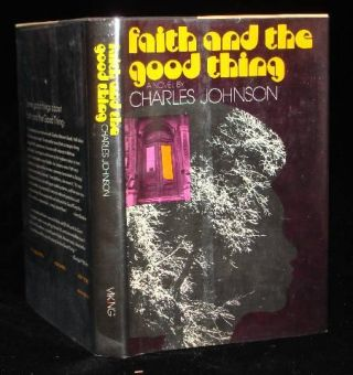 FAITH AND THE GOOD THING. Charles Johnson.
