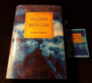 The Glass Books of the Dream Eaters. Gordon Dahlquist.