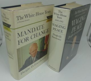 MANDATE FOR CHANGE AND WAGING PEACE (Two Volumes). Dwight D. Eisenhower