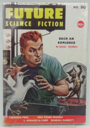 FUTURE SCIENCE FICTION No. 30 1956. Isaac Asimov, Eric Frank Russell Frederik Pohl, L. Sprague de...