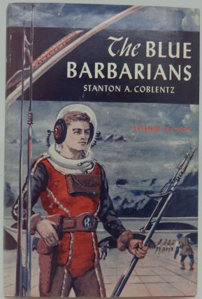 THE BLUE BARBARIANS. Stanton A. Coblentz.