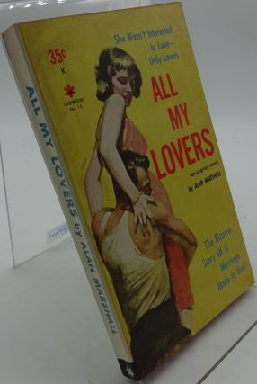 ALL MY LOVERS. Alan Marshall, Pseudonym for Donald West.