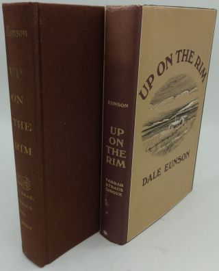 UP ON THE RIM (SIGNED/INSCRIBED). Dale Eunson