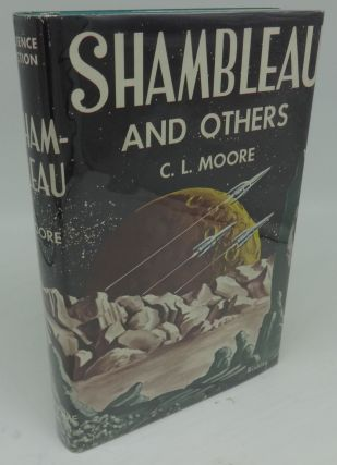 SHAMBLEAU AND OTHERS. C. L. Moore