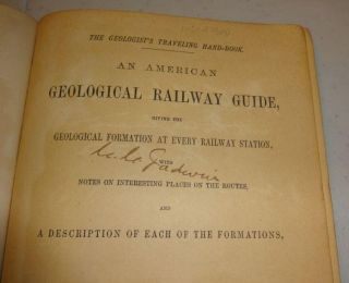 AN AMERICAN GEOLOGICAL RAILWAY GUIDE, GIVING THE GEOLOGICAL FORMATION AT EVERY RAILWAY STATION, AND A DESCRIPTION OF EACH OF THE FORMATIONS