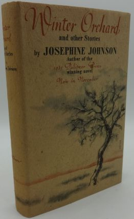 WINTER ORCHARD AND OTHER STORIES. Josephine Johnson