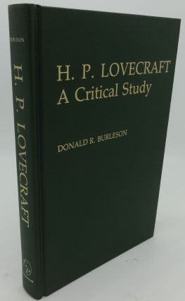 H. P. LOVECRAFT A CRITICAL STUDY. Donald R. Burleson