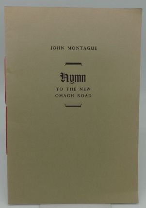 HYMN TO THE NEW OMAGH ROAD. John Montague