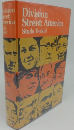 DIVISION STREET: AMERICA (SIGNED/INSCRIBED). Studs Terkel