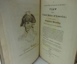 A GEOGRAPHICAL, HISTORICAL, COMMERCIAL, AND AGRICULTURAL VIEW OF THE UNITED STATES OF AMERICA FORMING A COMPLETE EMIGRANT'S DIRECTORY THROUGH EVERY PART OF THE REPUBLIC: PARTICULARISING THE STATES OF KENTUCKY, TENNESSEE, OHIO, INDIANA, MISSISSIPPI, LOUISIANA, AND ILLINOIS; AND THE TERRITORIES OF ALABAMA, MISSOURI, WITH A DESCRIPTION OF THE NEWLY-ACQUIRED COUNTRIES, EAST AND WEST FLORIDA, MICHIGAN, AND NORTH-WESTERN; AND COMPRISING IMPORTANT DETAILS ON THE MODE OF SETTLING, PROSPECT OF ADVENTURERS, RELIGIOUS OPINIONS, MANNERS AND CUSTOMS OF THE INHABITANTS, PRINCIPLE TOWNS AND VILLAGES, THEIR MANUFACTURES, COMMERCE, OBJECTS OF CURIOSITY, &C; WITH A MINUTE AND COMPREHENSIVE DESCRIPTION OF THE SOIL, PRODUCTIONS, CLIMATE AND ASPECT OF THE COUNTRY; LIKEWISE AND ACCOUNT OF THE BRITISH POSSESSIONS IN UPPER AND LOWER CANADA; ACCOMPANIED BY A MAP OF THE UNITED STATES; AND CORRECT TABLE OR LIST OF THE PRINCIPLE POST AND CROSS ROADS THROUGHOUT THE U.S.