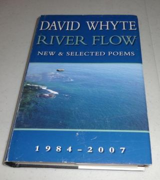 River Flow: New & Selected Poems 1984-2007. David Whyte