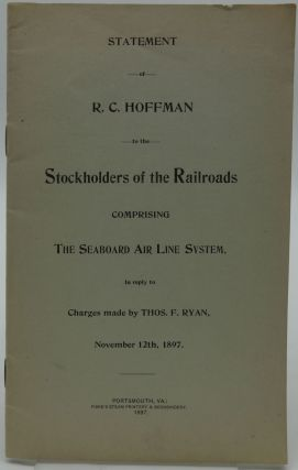 STATEMENT OF R. C. HOFFMAN TO THE STOCKHOLDERS OF THE RAILROADS COMPRISING THE SEABOARD AIR...