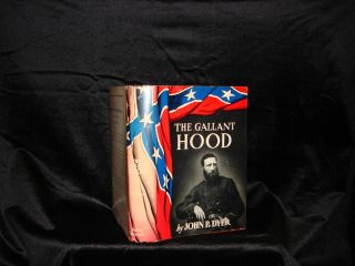 THE GALLANT HOOD. John P. Dyer