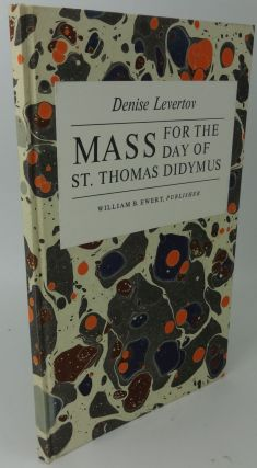 MASS FOR THE DAY OF ST. THOMAS DIDYMUS (SIGNED LIMITED). Denise Levertov