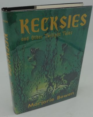 KECKSIES AND OTHER TWILIGHT TALES. Marjorie Bowen