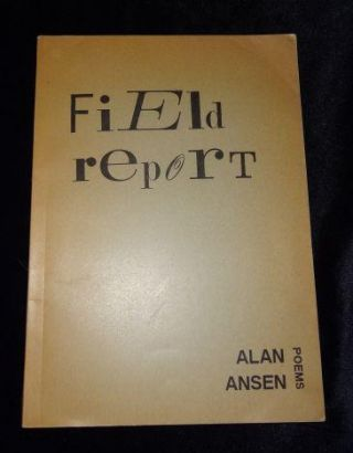 FIELD REPORT. Alan Ansen