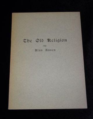 THE OLD RELIGION. Alan Ansen