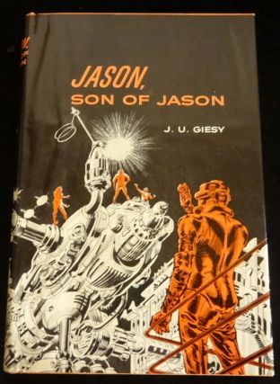 JASON, SON OF JASON. J. U. Giesy.