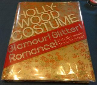 Hollywood Costume: Glamour! Glitter! Romance! (A Balance House book). Dale McConathy, Diana Vreeland