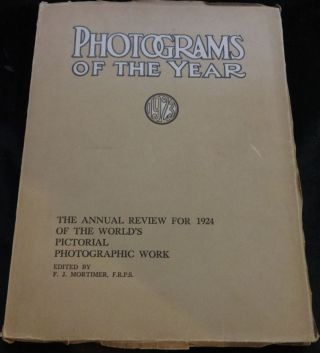 PHOTOGRAMS OF THE YEAR 1923. The Annual Review for 1924 of the World's Photographic Work. F. J. Mortimer.