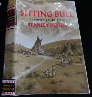 SITTING BULL Champion of the Sioux