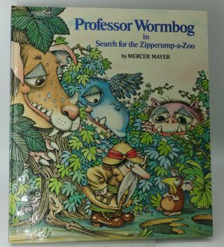 PROFESSOR WORMBOG IN SEARCH FOR THE ZIPPERUMP-A-ZOO (First Edition). Mercer Mayer