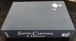 SOUTH CAROLINA A HISTORY. Walter B. Edgar.