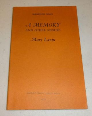 A MEMORY AND OTHER STORIES (Uncorrected Proof). Mary Lavin