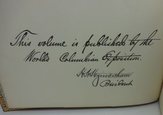 OFFICIAL VIEWS: THE WORLDS COLUMBIAN EXPOSITION (SIGNED by Photographers)