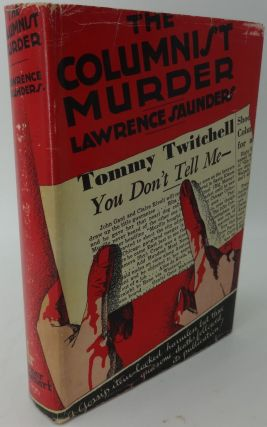 THE COLUMNIST MURDER. Lawrence Saunders