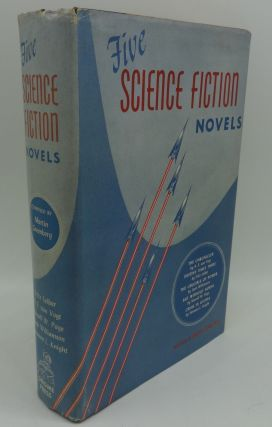 FIVE SCIENCE FICTION NOVELS. Martin Greenberg, Fritz Leiber, A. E. van Vogt, Norvell W. Page,...