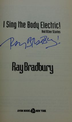 I SING THE BODY ELECTRIC (SIGNED)