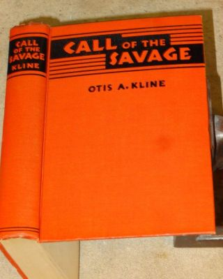 CALL OF THE SAVAGE (Donald A. Wollheim's Copy). Otis A. Kline.