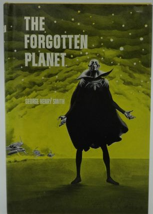 THE FORGOTTEN PLANET. George O. Smith.