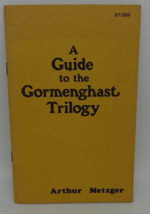 A GUIDE TO THE GORMENGAST TRIOLGY. Arthur Metzger