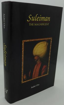 SULEIMAN THE MAGNIFICENT. Andre Clot