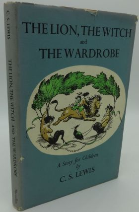 THE LION, THE WITCH AND THE WARDROBE (2ND Edition). C. S. Lewis