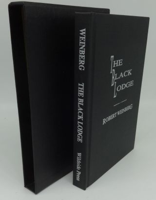 THE BLACK LODGE (SIGNED LIMITED). Robert Weinberg