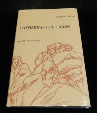 GATHERING THE TRIBES (SIGNED). Carolyn Forche