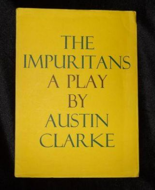 THE IMPURITANS. Austin Clarke