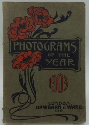 PHOTOGRAMS OF THE YEAR 1903. and Staff of Photogram