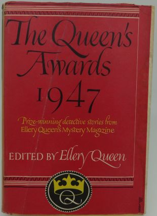 "THE QUEEN""S AWARDS 1947. Ellery Queen"